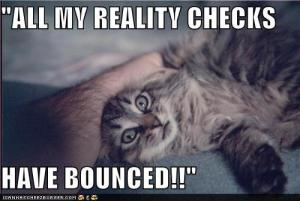 all-my-reality-checks-have-bounced (1)