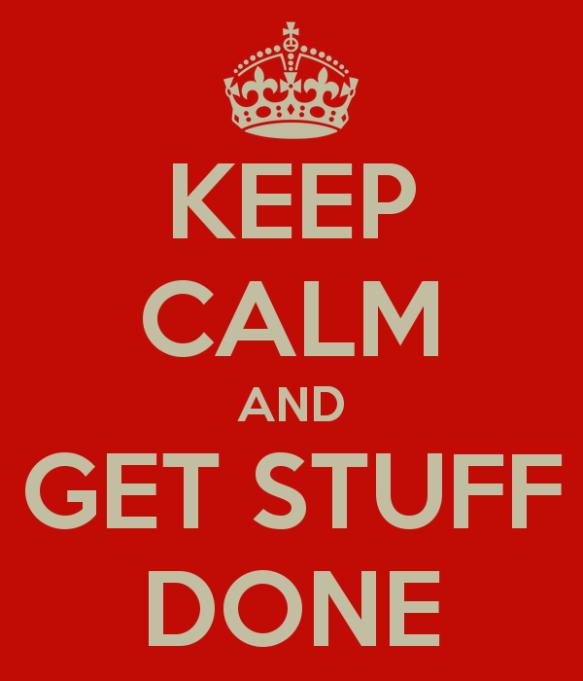 keep-calm-and-get-stuff-done-3