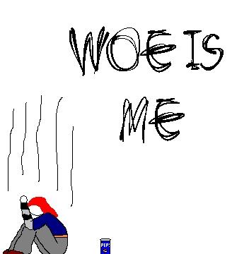 woe_is_me_